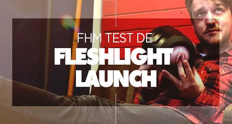 fhm-test-fleshlight-launch